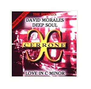 Love In C Minor David Morales & Deep Soul Remix
