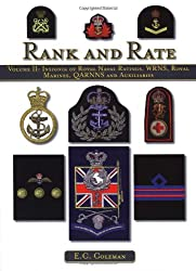 Rank and Rate: Volume II: Insignia of Royal Naval Ratings, WRNS, Royal Marines, QARNNS and Auxiliaries