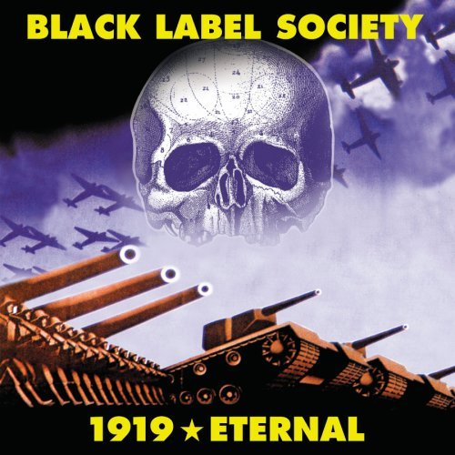 Black Label Society - 1919 Eternal (Uice-1018) - Zortam Music