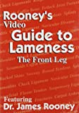 img - for Rooney's Video Guide to Lameness: The Front Leg book / textbook / text book