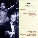 Brahms : Concerto pour violon -  Ouverture pour une fête académique - Ouverture tragique - Rhapsodie pour alto