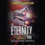 The Eternity War: Pariah   Jamie Sawyer