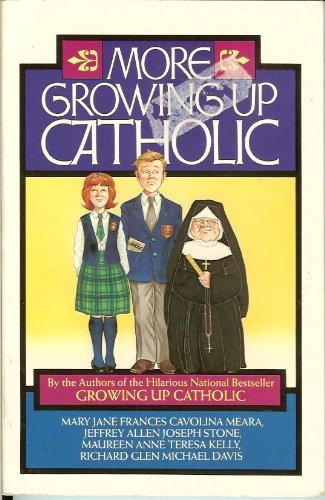 More Growing Up Catholic