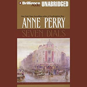 Seven Dials: A Charlotte and Thomas Pitt Novel | [Anne Perry]