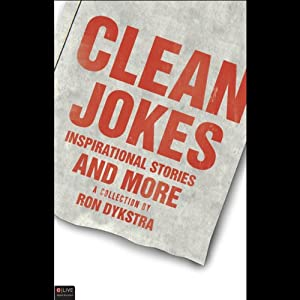 Clean Jokes, Inspirational Stories and More Audiobook
