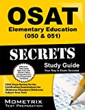 OSAT Elementary Education (050 & 051) Secrets