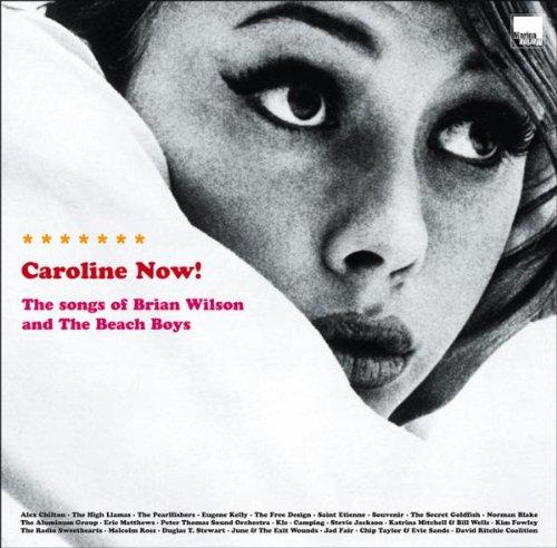 CAROLINE NOW THE MUSIC OF BRIAN WILSON