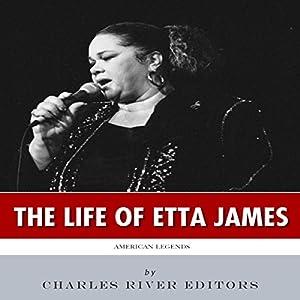 American Legends: The Life of Etta James Audiobook