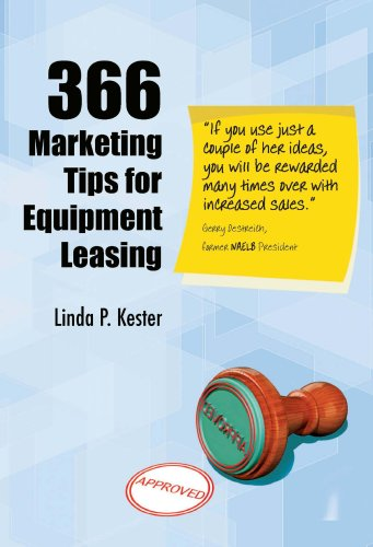 366 Marketing Tips for Equipment Leasing