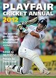 Playfair Cricket Annual 2012 (0755387503) by Marshall, Ian