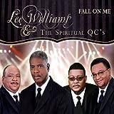 Songtexte von Lee Williams & The Spiritual QC's - Fall on Me