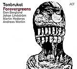 Forevergreens by Tonbruket (2014-08-03)