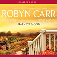 Harvest Moon: A Virgin River Novel (       UNABRIDGED) by Robyn Carr Narrated by Therese Plummer