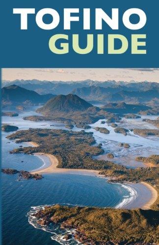 Tofino Guide