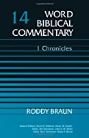 Word Biblical Commentary: 1 Chronicles