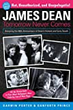 img - for James Dean: Tomorrow Never Comes (Blood Moon's Babylon Series) book / textbook / text book