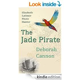 The Jade Pirate (Elizabeth Latimer Pirate Hunter, book two 2)