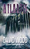 Atlantis: A Dane Maddock Adventure (Dane Maddock Adventures) (Volume 6)