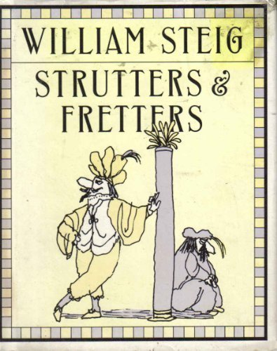 Strutters and Fretters: Or the Inescapable Self PDF