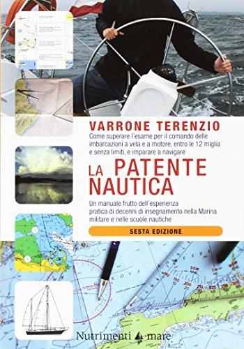 la-patente-nautica-come-superare-lesame-per-il-comando-delle-imbarcazioni-a-vela-e-a-motore-entro-le