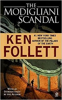 Amazon.com: The Modigliani Scandal (9780451147967): Ken Follett: Books