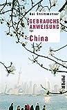 Gebrauchsanweisung f�r China (Piper Taschenbuch 95557)
