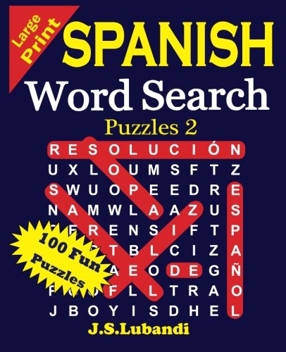 Large Print Spanish Word Search Puzzles 2 (Volume 2) (Spanish Edition)