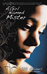 A Girl Named Mister - IPS [ A GIRL NAMED MISTER - IPS BY Grimes, Nikki ( Author ) Aug-08-2011