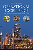 Operational Excellence: Journey to Creating Sustainable Value Front Cover