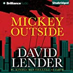 Mickey Outside   David Lender