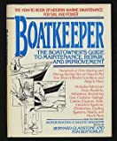 Boatkeeper: The Boatowners Guide to Maintenance, Repair, and Improvement