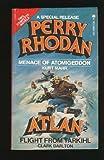 Menace of Atomigeddon and Flight From Tarkihl (Perry Rhodan Special Release #2 & Atlan #2) (0441660991) by Kurt Mahr