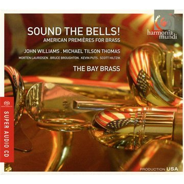 Sound the Bells - Works for Brass Ensemble by The Bay Brass, John Williams, Michael Tilson Thomas, Morten Lauridsen and Bruce Broughton