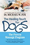 img - for Healing Touch for Dogs: The Proven Massage Program book / textbook / text book