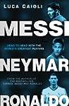 Messi, Neymar, Ronaldo: Head to Head...