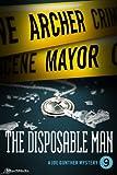 The Disposable Man (Joe Gunther Mysteries Book 9)