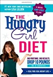img - for The Hungry Girl Diet: Big Portions. Big Results. Drop 10 Pounds in 4 Weeks book / textbook / text book