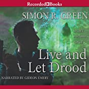 Live and Let Drood | Simon Green