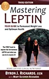 Mastering Leptin Your Guide to Permanent Weight Loss and
