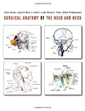 img - for Surgical Anatomy of the Head and Neck book / textbook / text book
