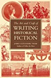 The-Art-and-Craft-of-Writing-Historical-Fiction-Researching-and-Writing-Historical-Fiction