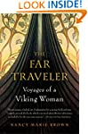 The Far Traveler: Voyages of a Viking...