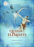 Queen of the Elements: An Illustrated Trilogy Based on the Ramayana (Sita's Fire Trilogy)