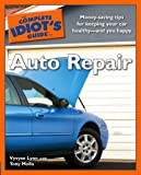 The Complete Idiot's Guide to Auto Repairby