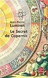 echange, troc Jean-Pierre Luminet - Les bâtisseurs du ciel, Tome 1 : Le secret de Copernic