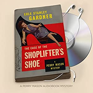 The Case of the Shoplifter's Shoe Audiobook
