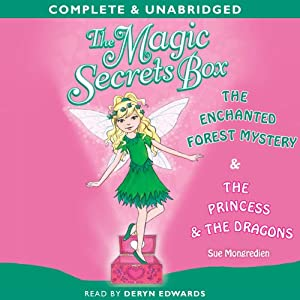 The Magic Secrets Box: The Enchanted Forest & The Princess and the Dragons | [Sue Mongredien]