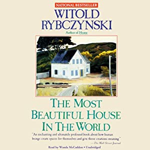 The Most Beautiful House in the World Audiobook