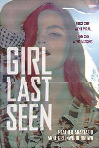Girl Last Seen written by Heather Anastasiu