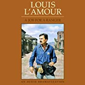 Job for a Ranger (Dramatized) | [Louis L'Amour]